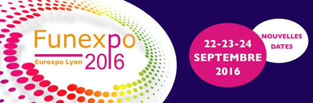 FUNEXPO 2016. Nouvelles dates : 22-23-24 Septembre 2016